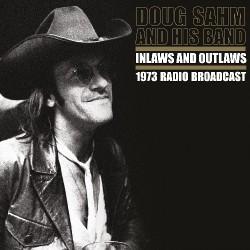 Doug Sahm - Inlaws and Outlaws (1973 Radio Broadcast) - DOUBLE LP Gatefold