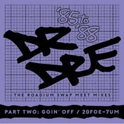 Dr Dre - The Roadium Swap Meet Mixes ('85 To '88) Part Two - DOUBLE CD
