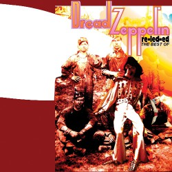 Dread Zeppelin - Re-Led-Ed - The Best Of - LP