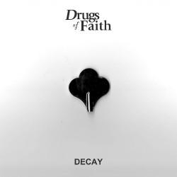 "Drugs Of Faith - Decay - 7"" vinyl"