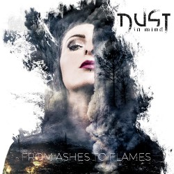 Dust In Mind - From Ashes To Flames - CD DIGIPAK