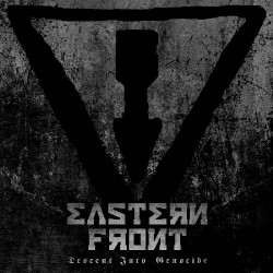 Eastern Front - Descent Into Genocide - CD