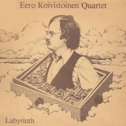 Eero Koivistoinen Quartet - Labyrinth - 40th Anniversary Edition - 2CD DIGIPAK