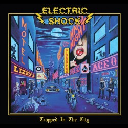 Electric Shock - Trapped In The City - CD DIGIPAK