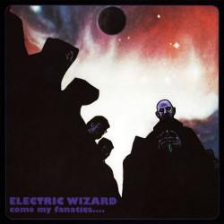 Electric Wizard - Come my Fanatics - CD
