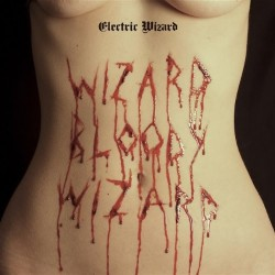 Electric Wizard - Wizard Bloody Wizard - CD