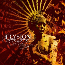 Elysion - Someplace Better - CD
