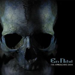 En Nihil - The Approaching Dark - CD DIGISLEEVE