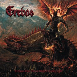 Erebos - A Flame That Pierces With A Deadly Cold - CD DIGIPAK