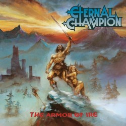 Eternal Champion - The Armor Of Ire - LP