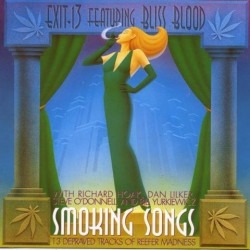 Exit 13 - Smoking Songs - LP COLOURED