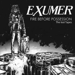 Exumer - Fire Before Possession - The Lost Tapes - CD