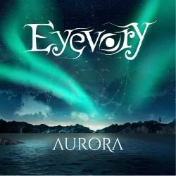 Eyevory - Aurora - CD DIGIPAK