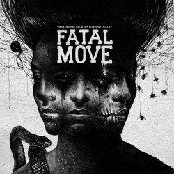 Fatal Move - Somewhere Between Life And Death - CD SLIPCASE