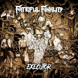 Fateful Finality - Executor - CD DIGIPAK