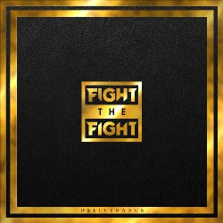 Fight The Fight - Deliverance - LP