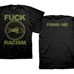 Fishbone - Fuck Racism - T-shirt (Homme)