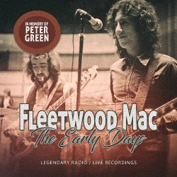 Fleetwood Mac - The Early Days / In Memory Of Peter Green - CD