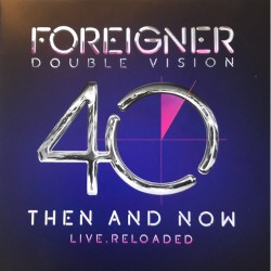 Foreigner - Double Vision - Then And Now Live.Reloaded - CD + DVD digisleeve