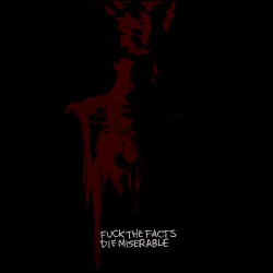 Fuck The Facts - Die Miserable - CD