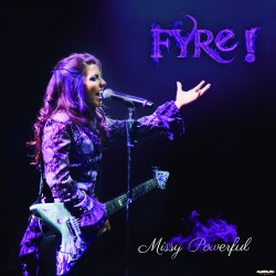 Fyre - Missy Powerful - CD