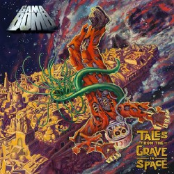 Gama Bomb - Tales from the Grave in Space - CD