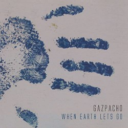 Gazpacho - When Earth Lets Go - DOUBLE LP Gatefold