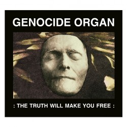 Genocide Organ - The Truth Will Make You Free - CD DIGIPAK