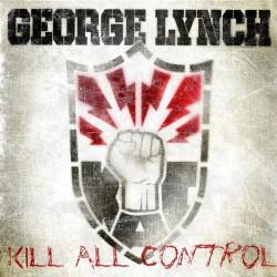 George Lynch - Kill All Control - CD