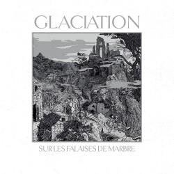 Glaciation - Sur les Falaises de Marbre - LP Gatefold Coloured