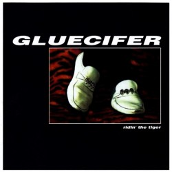 Gluecifer - Ridin' The Tiger - LP Gatefold