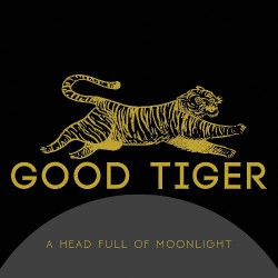 Good Tiger - A Head Full Of Moonlight - CD