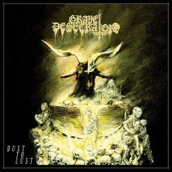 Grave Desecrator - Dust To Lust - CD + Digital