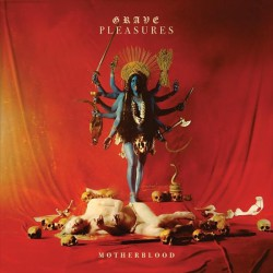 Grave Pleasures - Motherblood - CD DIGIBOOK