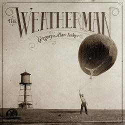 Gregory Alan Isakov - The Weatherman - CD DIGISLEEVE