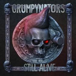 Grumpynators - Still Alive - LP