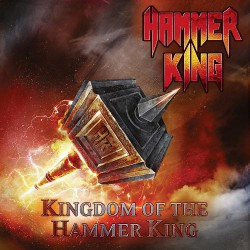Hammer King - Kingdom Of The Hammer King - CD