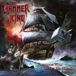 Hammer King - Poseidon Will Carry Us Home - LP
