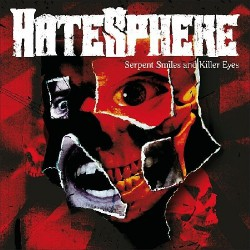 Hatesphere - Serpent Smiles And Killer Eyes LTD Edition - CD + DVD