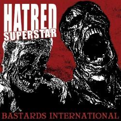 Hatred Superstar - Bastards International - CD