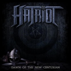 Hatriot - Dawn of the New Centurion - CD DIGIPAK