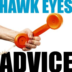 Hawk Eyes - Advice - CD