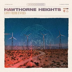 Hawthorne Heights - Lost Frequencies - CD