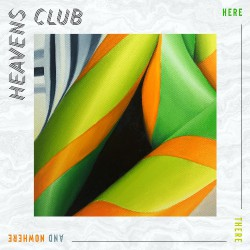 Heaven's Club - Here There And Nowhere - LP