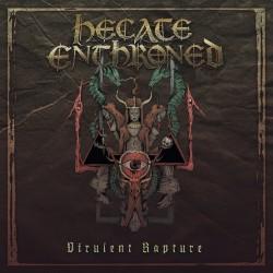 Hecate Enthroned - Virulent Rapture - CD