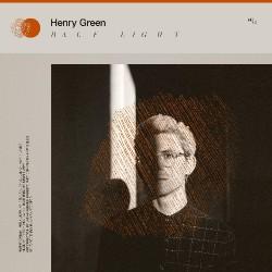 Henry Green - Half Light - LP