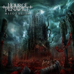 Hour Of Penance - Misotheism - CD