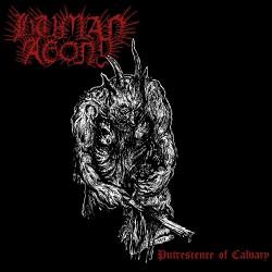 Human Agony - Putrescence Of Calvary - LP