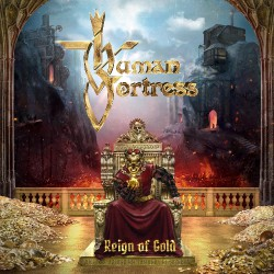 Human Fortress - Reign Of Gold - CD