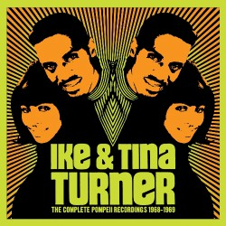 Ike And Tina Turner - The Complete Pompeii Recordings 1968-1969 - 3CD